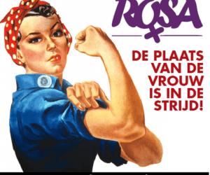 De plaats van de vrouw is in de strijd!