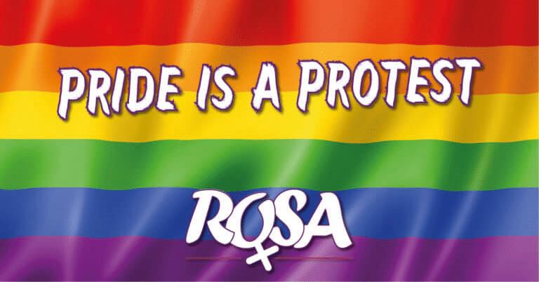 Pride 2018 – Echte gelijkheid moeten we via strijd afdwingen !