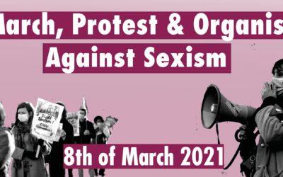 8 maart: Mars, Protest & Organise Against Sexism