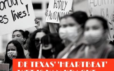 De Texas' 'heartbeat' wet is van kracht: wat nu?