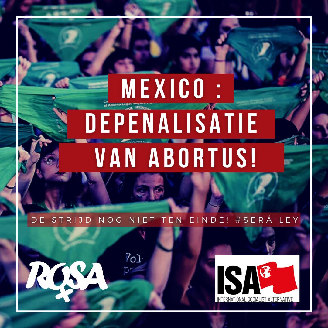 Mexicaans Hooggerechtshof decriminaliseert abortus: belangrijke overwinning, strijd gaat door