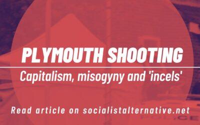 Plymouth schietpartijen : kapitalisme, vrouwenhaat en incels
